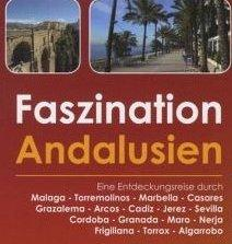 Faszination Andalusien