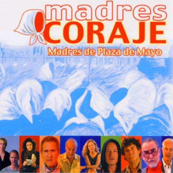 Madres Coraje - Madres de Plaza de Mayo