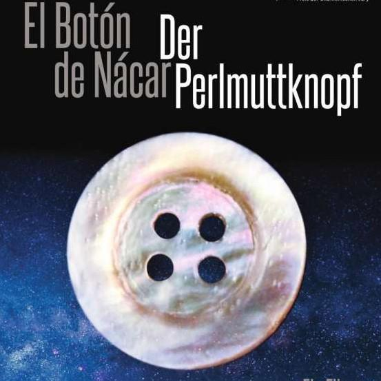 El Botón de Nácar - Der Perlmuttknopf (OmU)