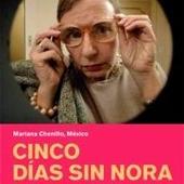 Cinco días sin Nora (Fünf Tage ohne Nora)
