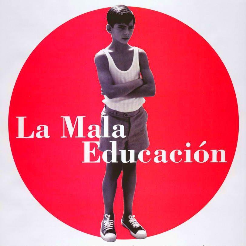 La Mala Educación (spanische Ausgabe)