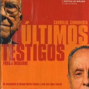 Últimos Testigos : Carrillo y Fraga
