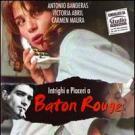 Bâton Rouge (Amor mátame)