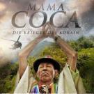Mama Coca - Due Krieger des Kokain