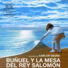 Buñuel y la mesa del Rey Salomon