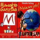 Manolito Gafotas / Manolito Gafotas: Mola ser Jefe!