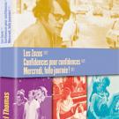 Les zozos ; Confidences pour confidences ; Mercredi folle journee (3 DVDs)