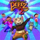 Pérez, el ratoncito de tus sueños (Ed. Especial)