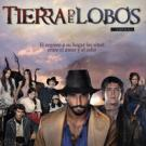 Tierra de Lobos - 1ª Temporada
